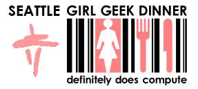 Seattle Girl Geek Dinner