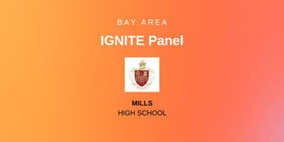 Bay Area Ignite Panel - Mills High School