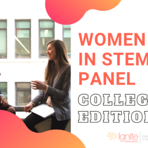Women in STEM Panel College Edition