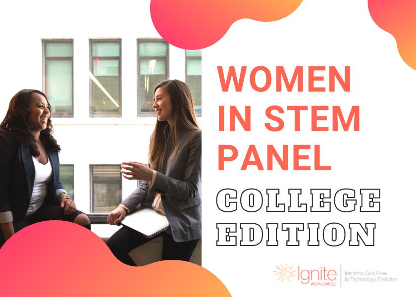 Women in STEM Panel College Edition