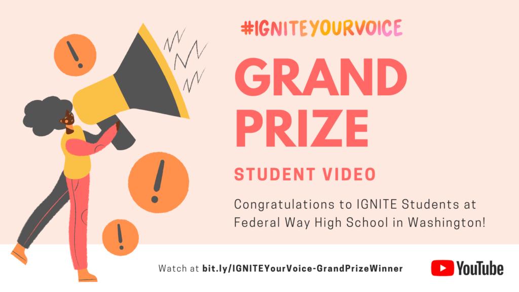 #IGNITEYourVoice Video Contest Grand Prize Winning Video